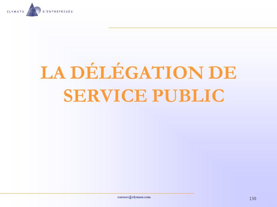 contact@clymats.com 130 LA DÉLÉGATION DE SERVICE PUBLIC