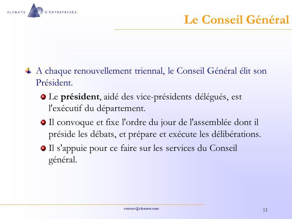 contact@clymats.com 53 Le Conseil Général A chaque renouvellement triennal, le Conseil Général élit son Président.