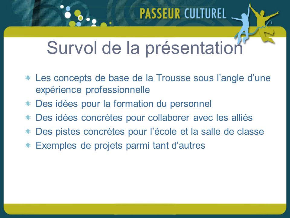 Intermédiaire… Favorise la découverte dune variété de moyens dexpression de la culture Expose à une diversité de personnes modèles de la francophonie