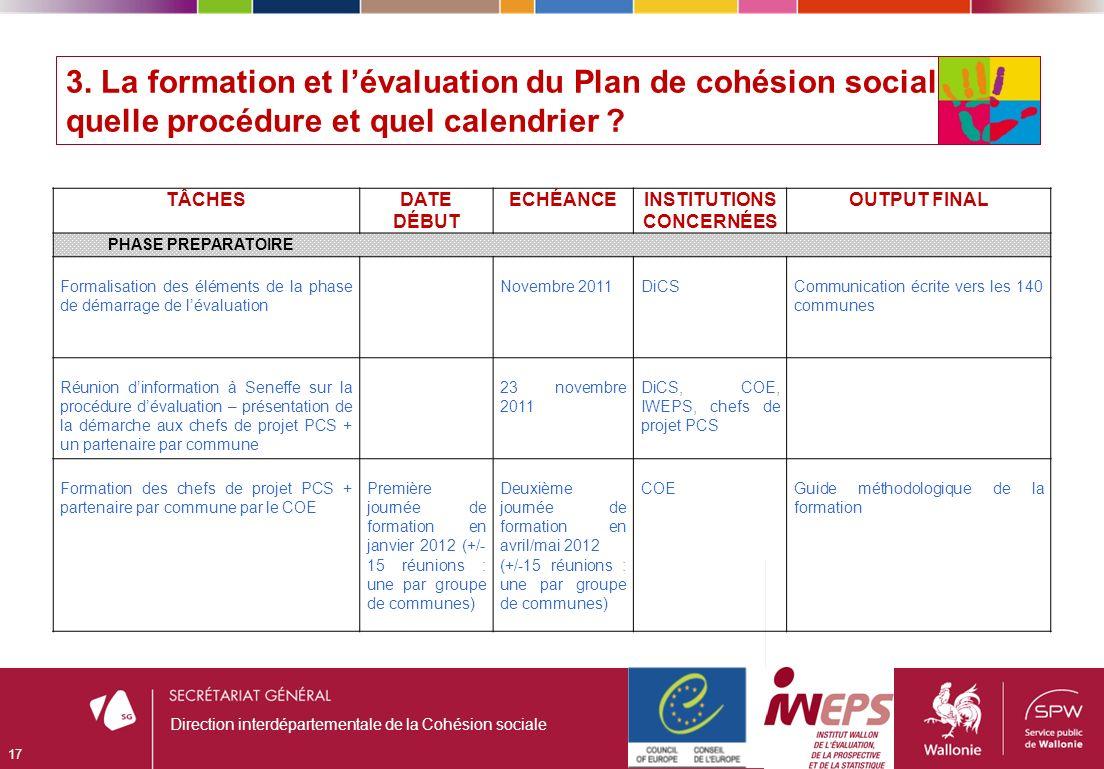 3. La formation et lévaluation du Plan de cohésion sociale : quelle procédure et quel calendrier .