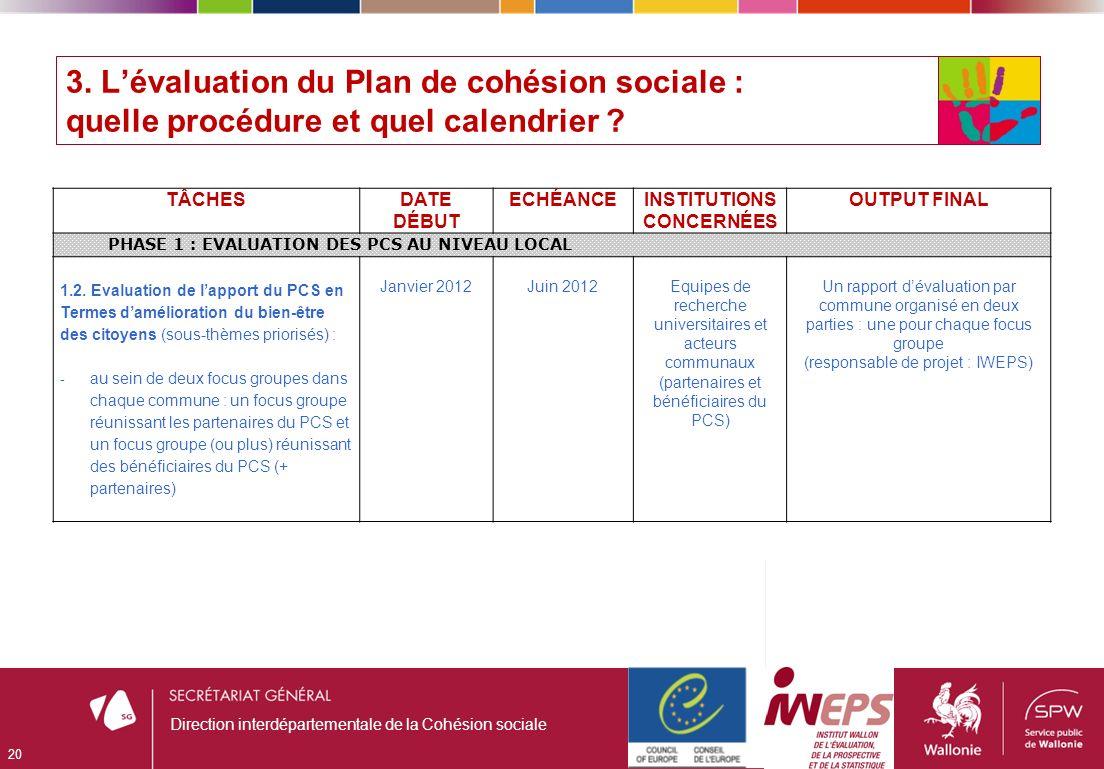 3. Lévaluation du Plan de cohésion sociale : quelle procédure et quel calendrier .