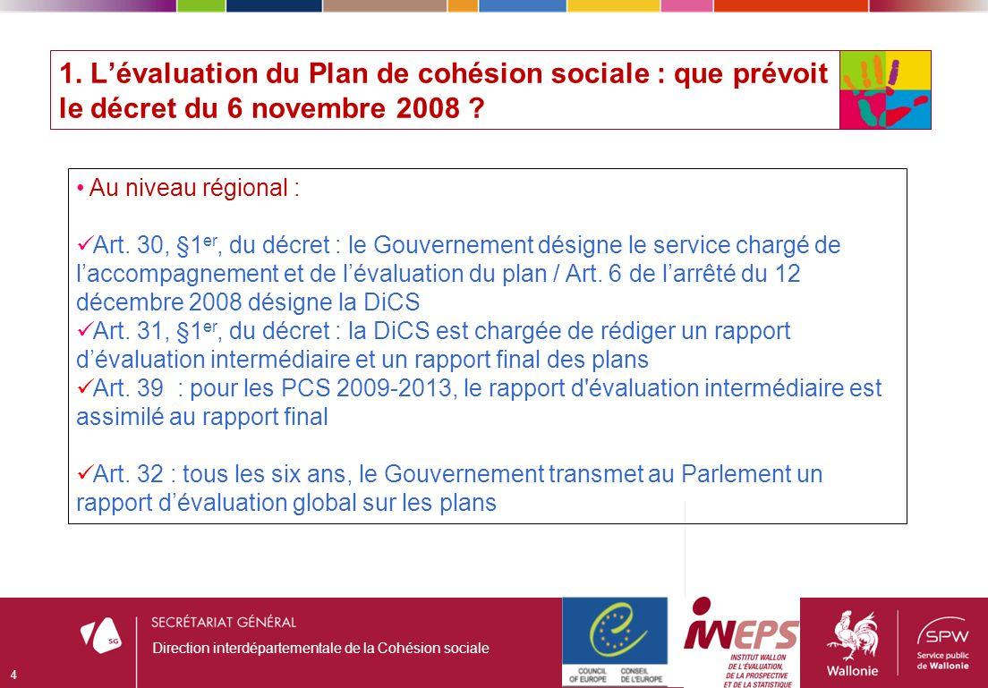1. Lévaluation du Plan de cohésion sociale : que prévoit le décret du 6 novembre 2008 .