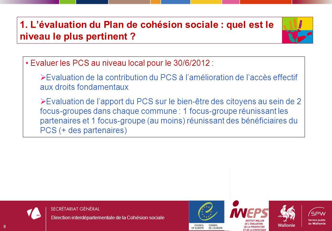 1. Lévaluation du Plan de cohésion sociale : quel est le niveau le plus pertinent .