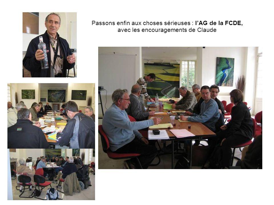 Passons enfin aux choses sérieuses : lAG de la FCDE, avec les encouragements de Claude