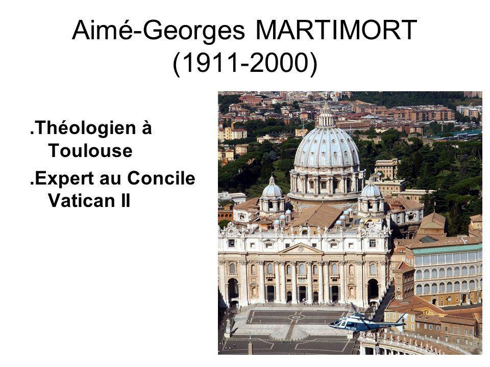 Aimé-Georges MARTIMORT (1911-2000).Théologien à Toulouse.Expert au Concile Vatican II