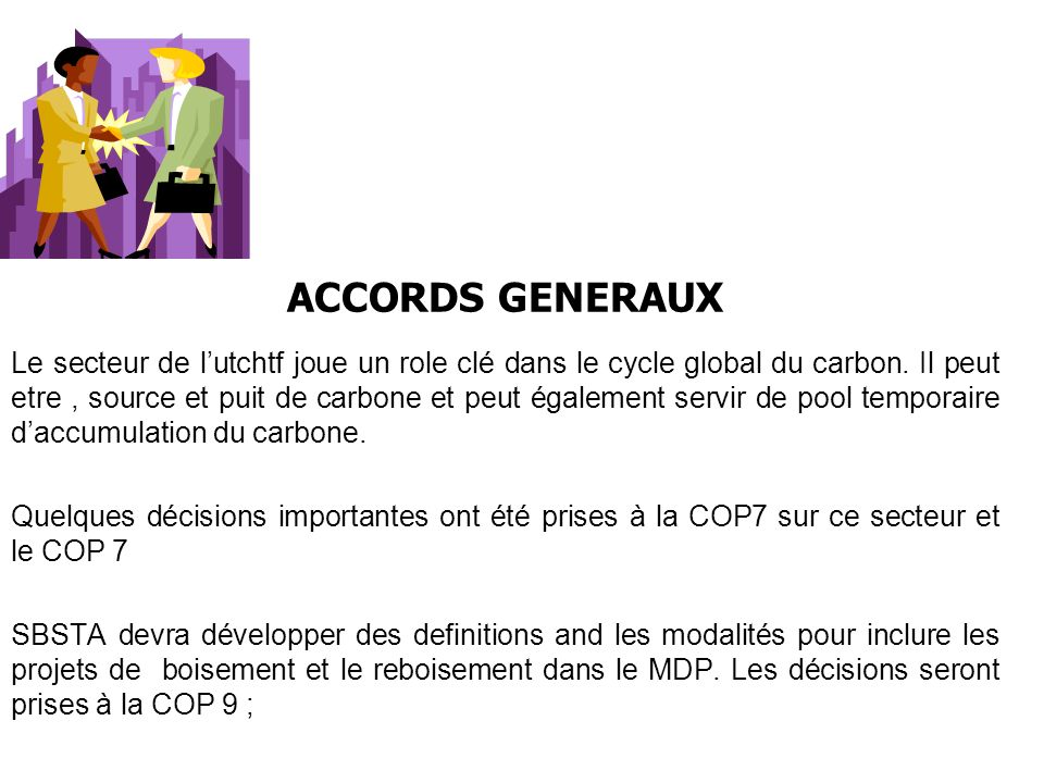 ACCORDS GENERAUX Le secteur de lutchtf joue un role clé dans le cycle global du carbon.