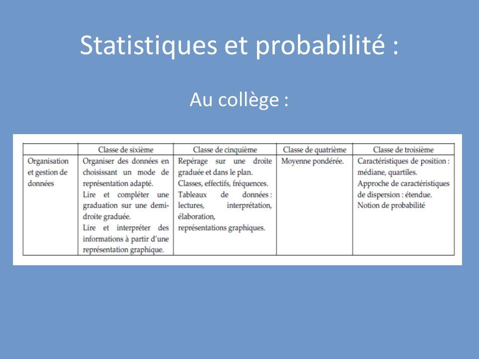 Statistiques et probabilité : Au collège :
