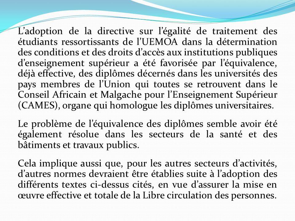 Ladoption de la directive sur légalité de traitement des étudiants ressortissants de lUEMOA dans la détermination des conditions et des droits daccès