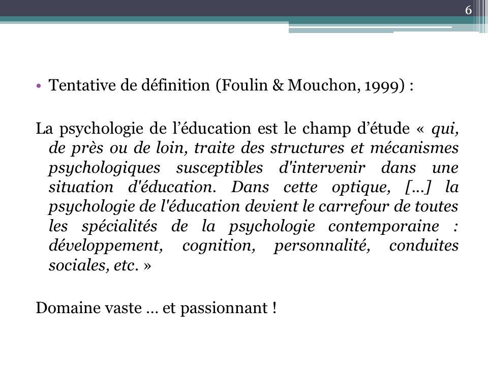 Remarques : La psychologie de léducation est peu représentée en France Elle est très représentée aux USA et en Angleterre le cœur de la psychologie de l éducation a toujours été et reste l apprentissage … … mais langle de vue évolue sous leffet : Des découvertes scientifiques (nouvelles théories) Des avancées méthodologiques (par ex., neuroimagerie) Des avancées technologiques (par ex., e-learning) Des évolutions sociétales (par ex., apprentissage tout au long de la vie) 7
