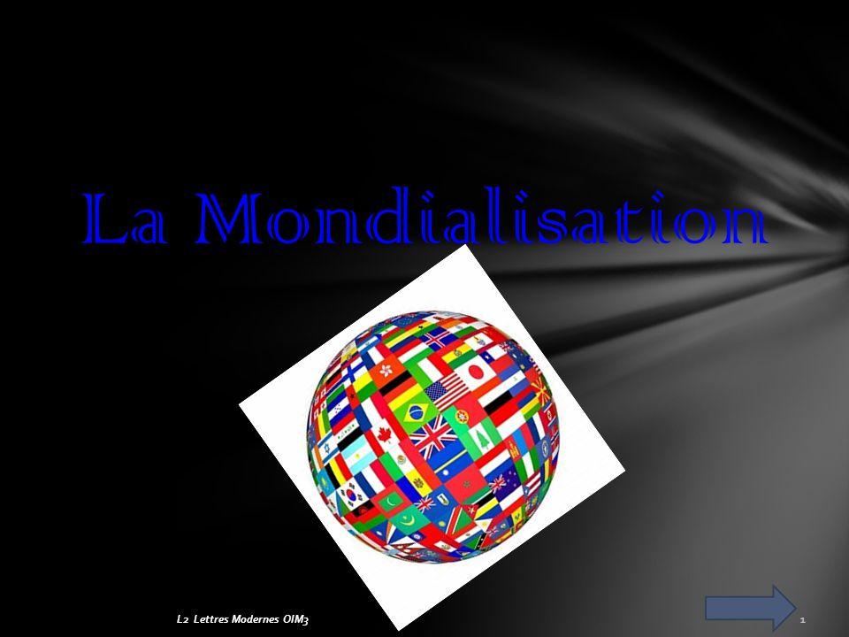 L2 Lettres Modernes OIM31 La Mondialisation