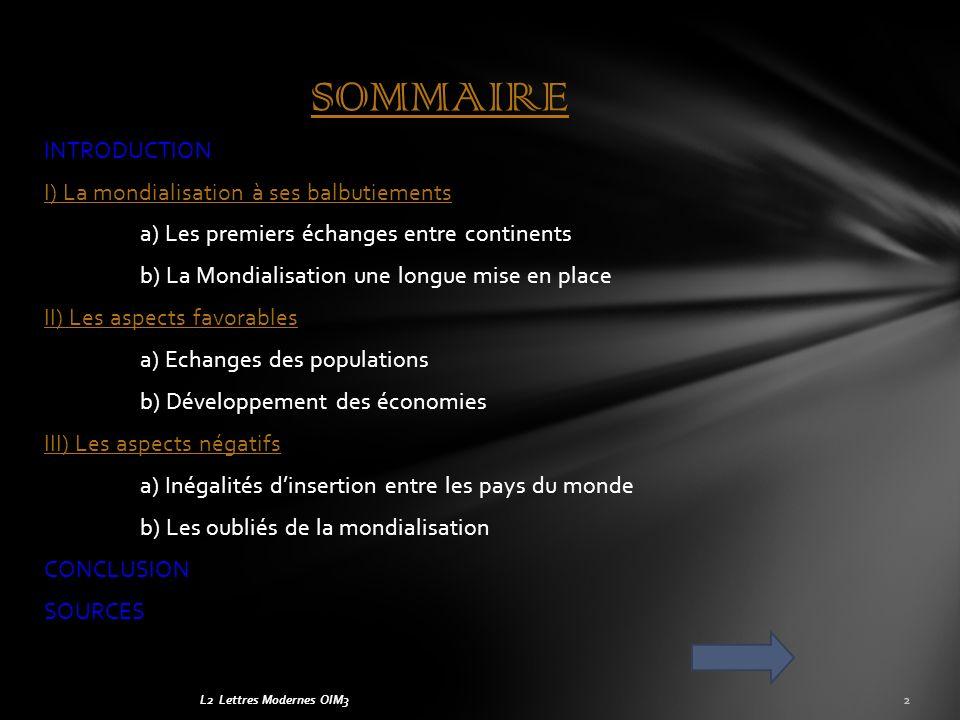 L2 Lettres Modernes OIM3 Parler de mondialisation est un sujet centrale de la société actuelle.
