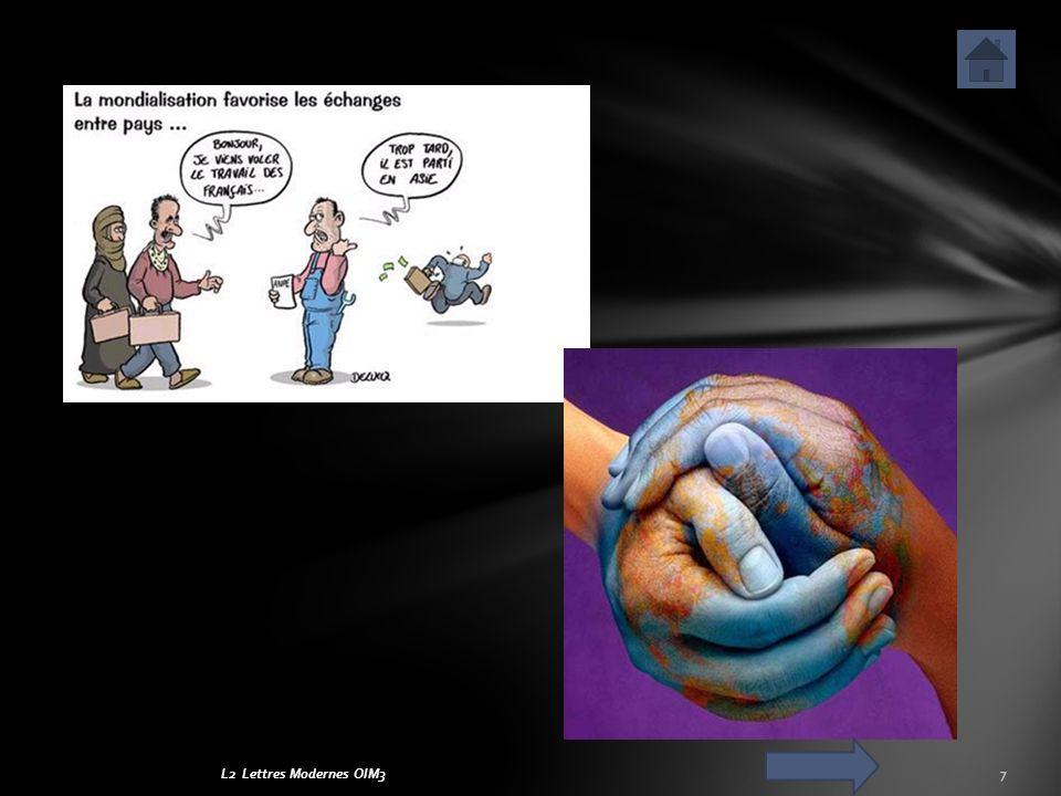 Cest le « doux commerce », selon la formule de Montesquieu, qui fonde la mondialisation : ce que les Anglo-Saxons appellent globalisation (le terme mondialisation na pas son équivalent anglais) est né dun essor sans précédent du commerce mondial après 1945.