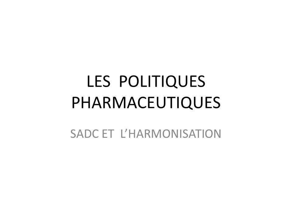 LES POLITIQUES PHARMACEUTIQUES SADC ET LHARMONISATION