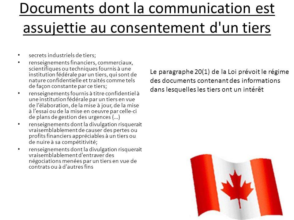Documents dont la communication est assujettie au consentement d'un tiers secrets industriels de tiers; renseignements financiers, commerciaux, scient