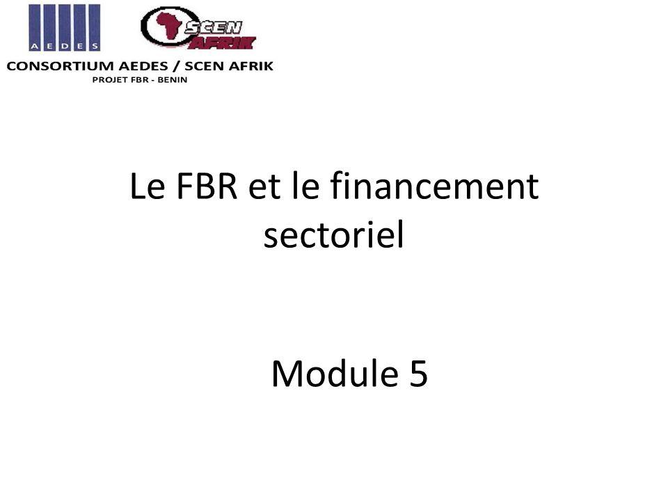 Le FBR et le financement sectoriel Module 5