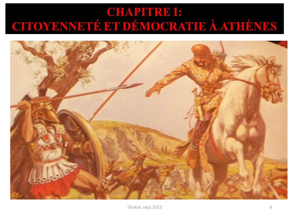 CHAPITRE I: CITOYENNETÉ ET DÉMOCRATIE À ATHÈNES Ténèze. sept.20134