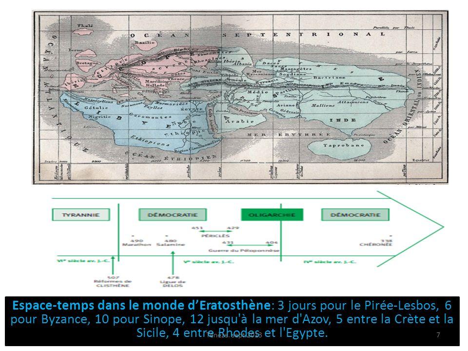 Espace-temps dans le monde dEratosthène: 3 jours pour le Pirée-Lesbos, 6 pour Byzance, 10 pour Sinope, 12 jusqu'à la mer d'Azov, 5 entre la Crète et l
