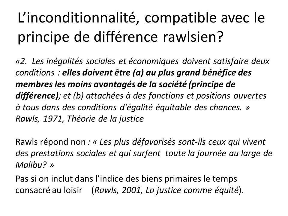 «2. Les inégalités sociales et économiques doivent satisfaire deux conditions : elles doivent être (a) au plus grand bénéfice des membres les moins av