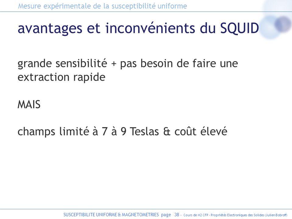 SUSCEPTIBILITE UNIFORME & MAGNETOMETRIES page 38 - Cours de M2 CFP - Propriétés Electroniques des Solides (Julien Bobroff) avantages et inconvénients