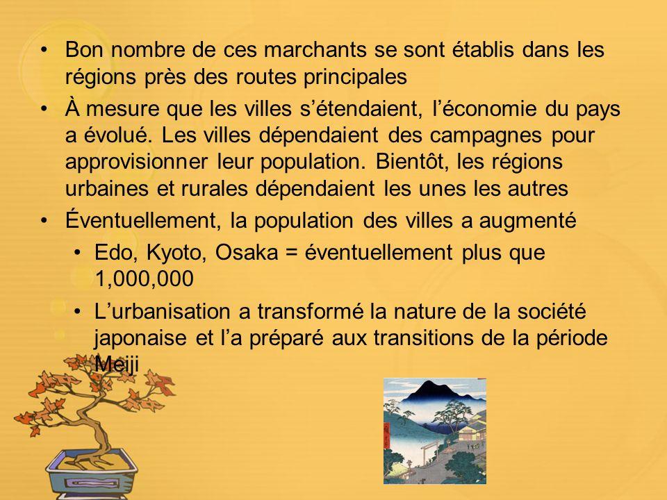 Bon nombre de ces marchants se sont établis dans les régions près des routes principales À mesure que les villes sétendaient, léconomie du pays a évolué.