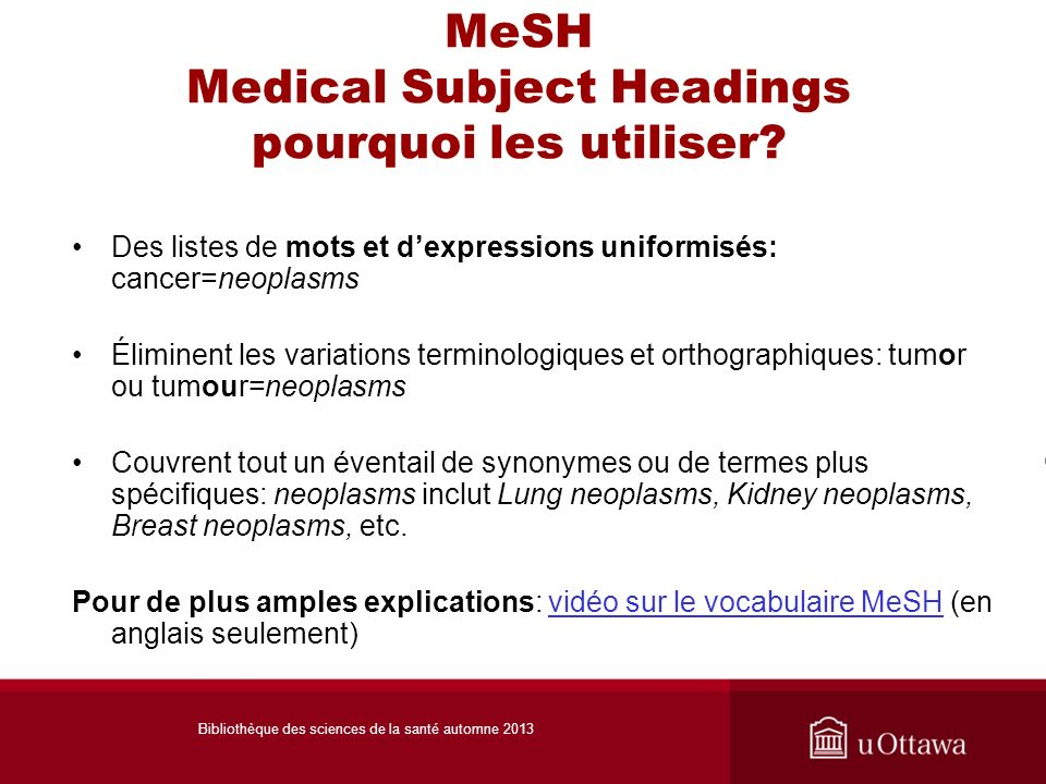 MeSH Medical Subject Headings pourquoi les utiliser.