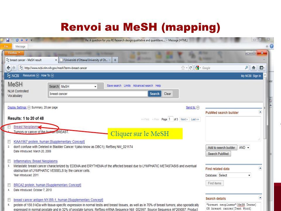 Renvoi au MeSH (mapping) Cliquer sur le MeSH Bibliothèque des sciences de la santé automne 2013
