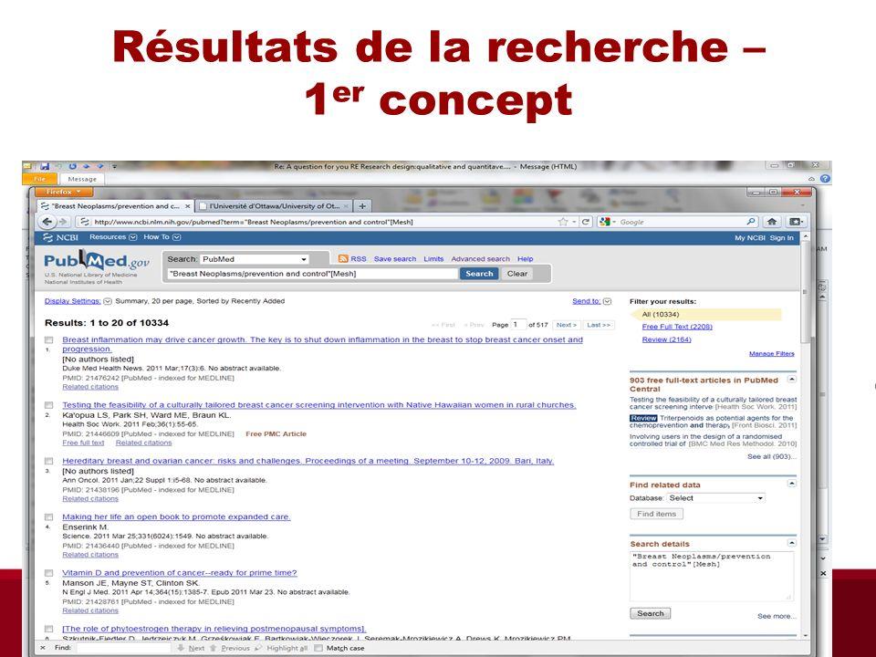 Résultats de la recherche – 1 er concept Bibliothèque des sciences de la santé automne 2013