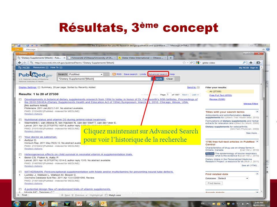 Résultats, 3 ème concept Cliquez maintenant sur Advanced Search pour voir lhistorique de la recherche Bibliothèque des sciences de la santé automne 20