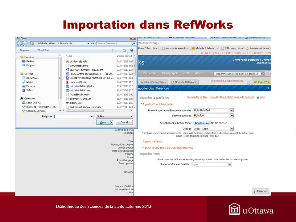 Importation dans RefWorks Bibliothèque des sciences de la santé automne 2013