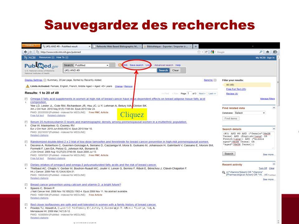 Sauvegardez des recherches Cliquez Bibliothèque des sciences de la santé automne 2013