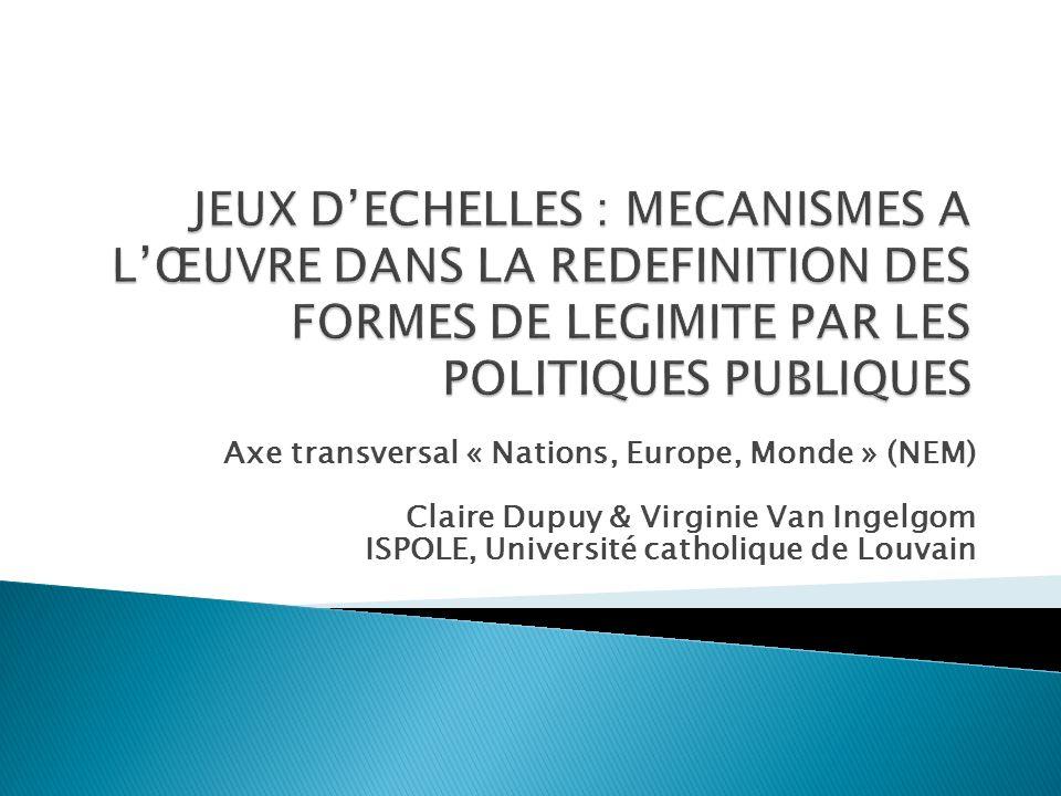 Changements déchelle à travers lEurope Processus dintégration européenne Régionalisation de laction publique Regional authority index (Marks, Hooghe & Schakel, 2008) : sest accru dans 29 pays sur 42 depuis 1950, a diminué dans 2 pays Politiques sociales au cœur de ces processus (Keating & McEwen, 2005; McEwen & Moreno, 2005; Jeffery, Hendersen & Wincott, 2012) (Graziano, Jacquot & Palier, 2011; De la Porte, 2010; Leibfried & Pierson, 1995; Ferrera, 2005)