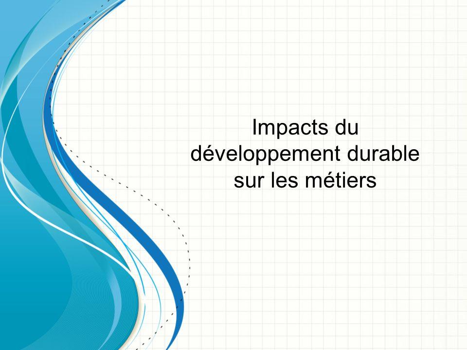 Impacts du développement durable sur les métiers