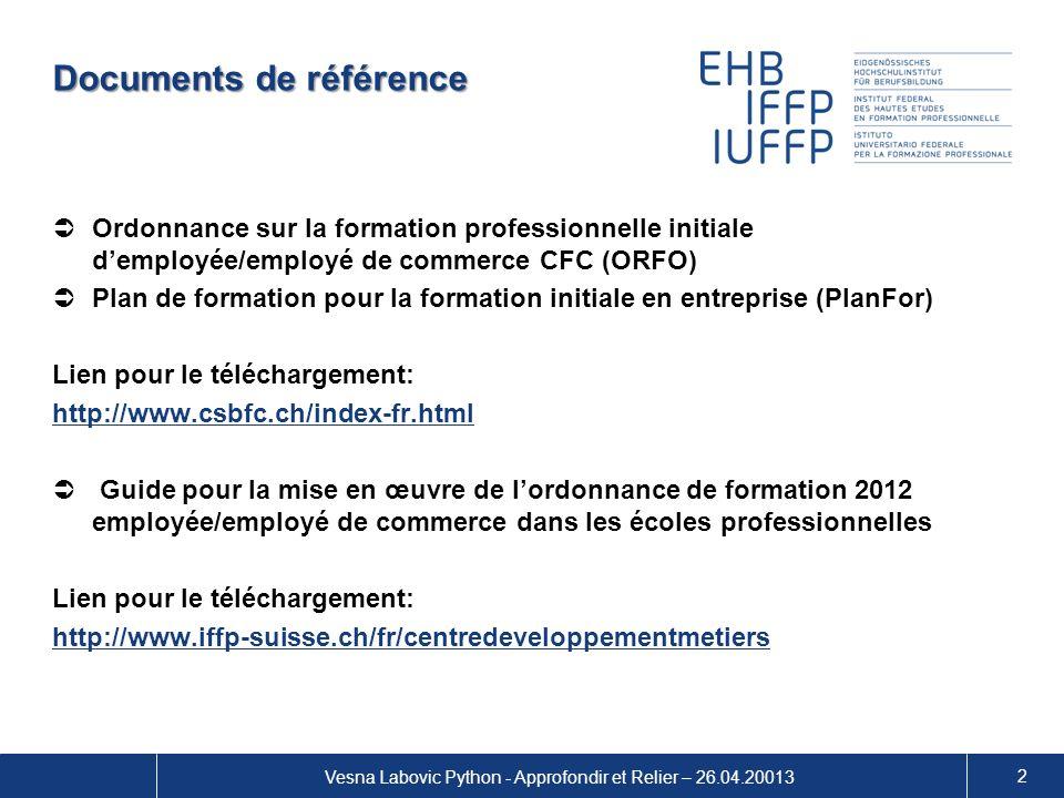 Documents de référence Ordonnance sur la formation professionnelle initiale demployée/employé de commerce CFC (ORFO) Plan de formation pour la formati