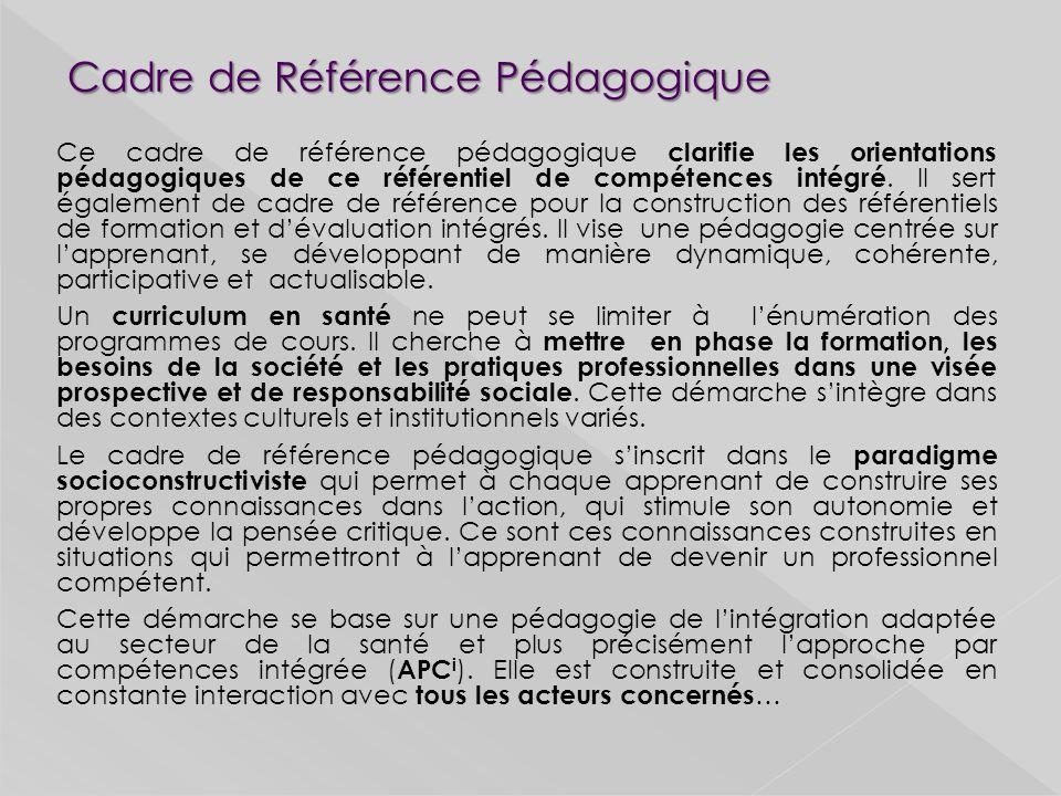 Ce cadre de référence pédagogique clarifie les orientations pédagogiques de ce référentiel de compétences intégré.