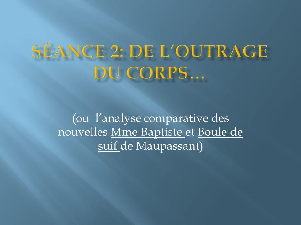 (ou lanalyse comparative des nouvelles Mme Baptiste et Boule de suif de Maupassant)