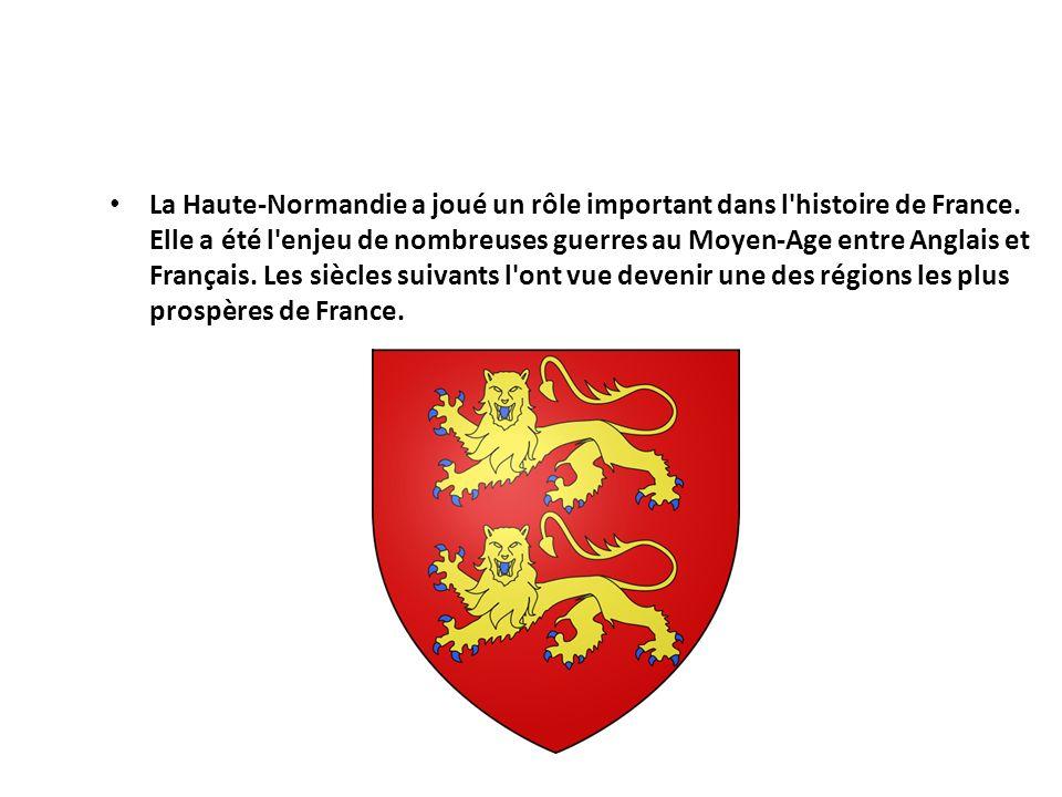 La Haute-Normandie a joué un rôle important dans l'histoire de France. Elle a été l'enjeu de nombreuses guerres au Moyen-Age entre Anglais et Français