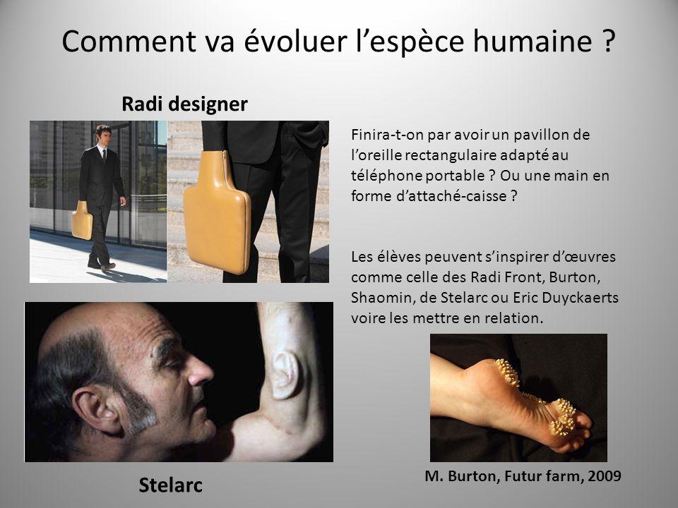 Comment va évoluer lespèce humaine .