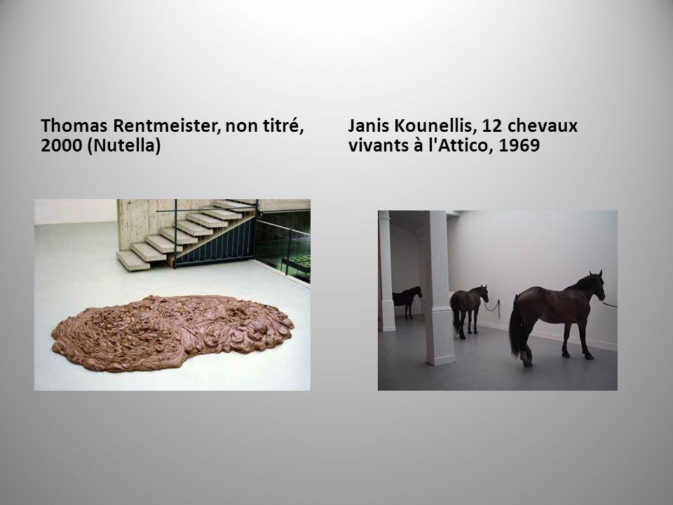 Thomas Rentmeister, non titré, 2000 (Nutella) Janis Kounellis, 12 chevaux vivants à l Attico, 1969