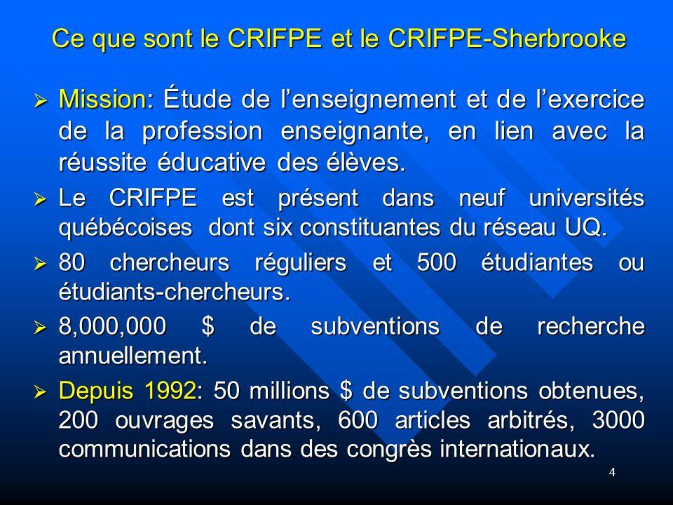 Depuis 2007, à la demande du FQRSC, le CRIFPE sest distingué des trois centres de recherche dorigine et a vu la constitution de trois centres locaux, le CRIFPE-Laval, le CRIFPE-Montréal et le CRIFPE-Sherbrooke.