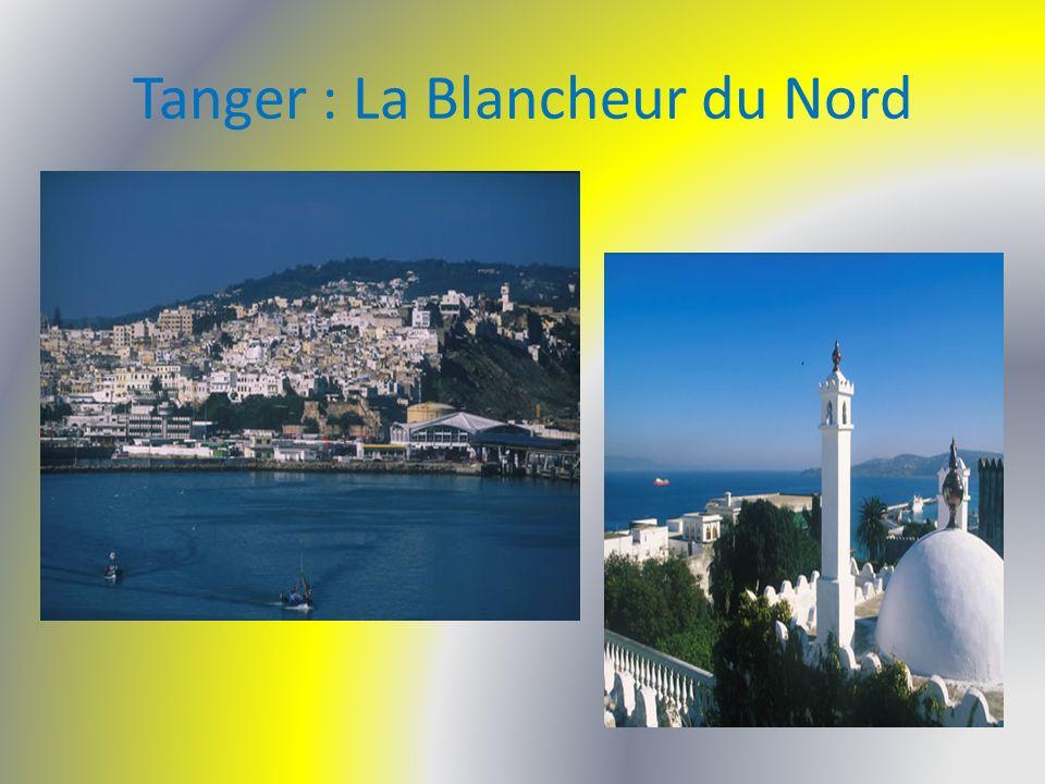 Tanger : La Blancheur du Nord