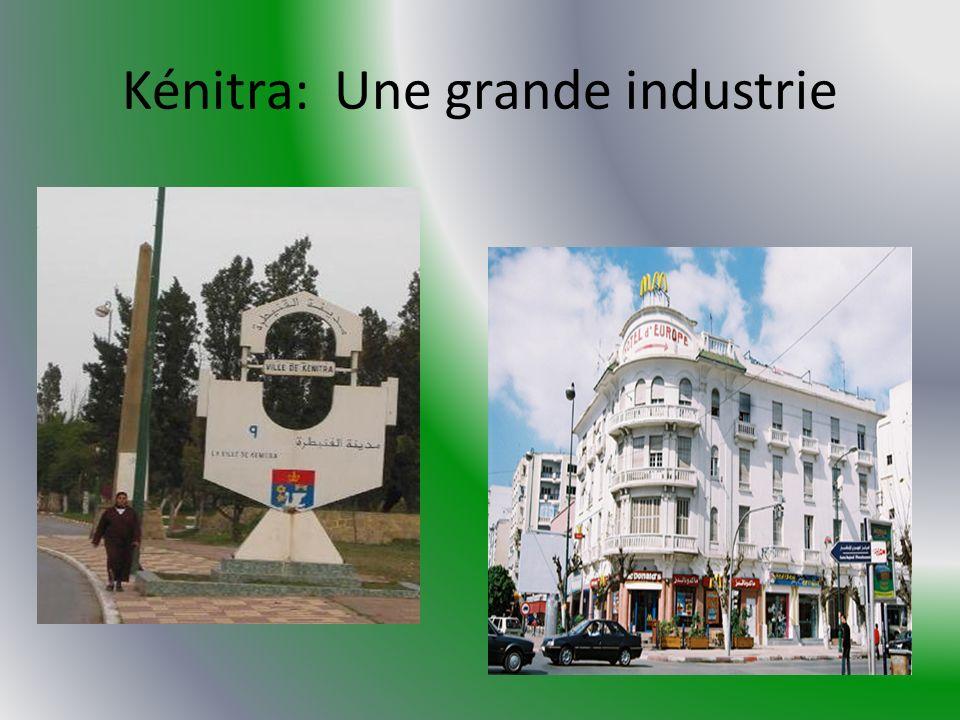 Kénitra: Une grande industrie