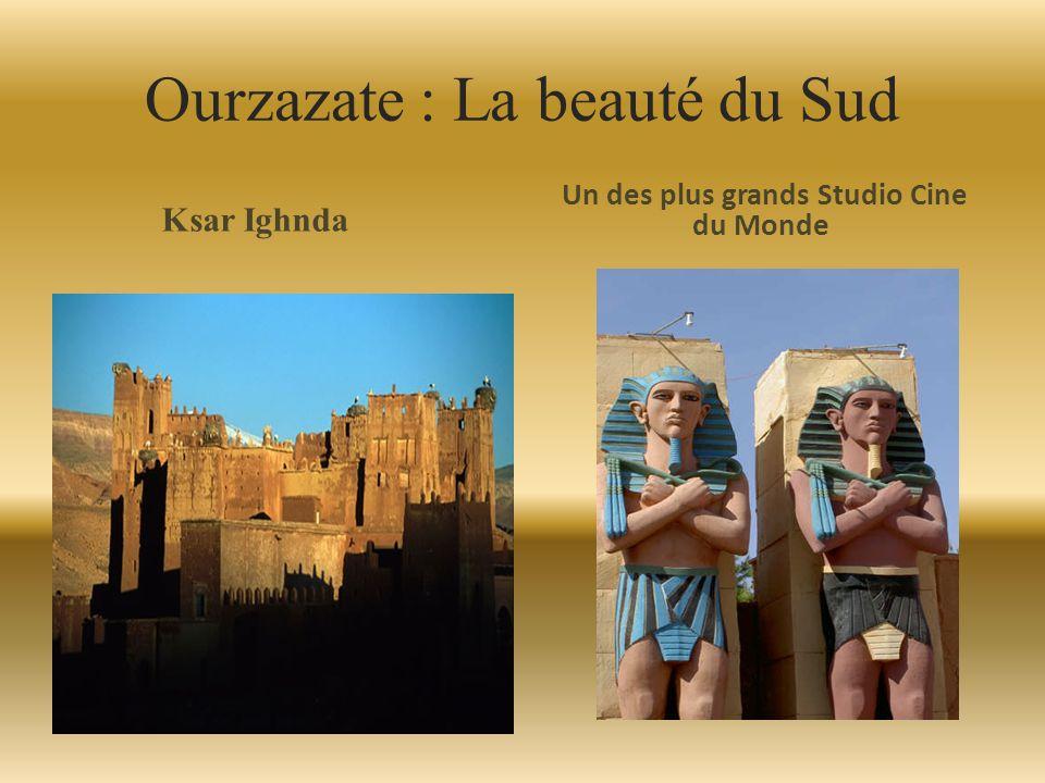 Ourzazate : La beauté du Sud Ksar Ighnda Un des plus grands Studio Cine du Monde