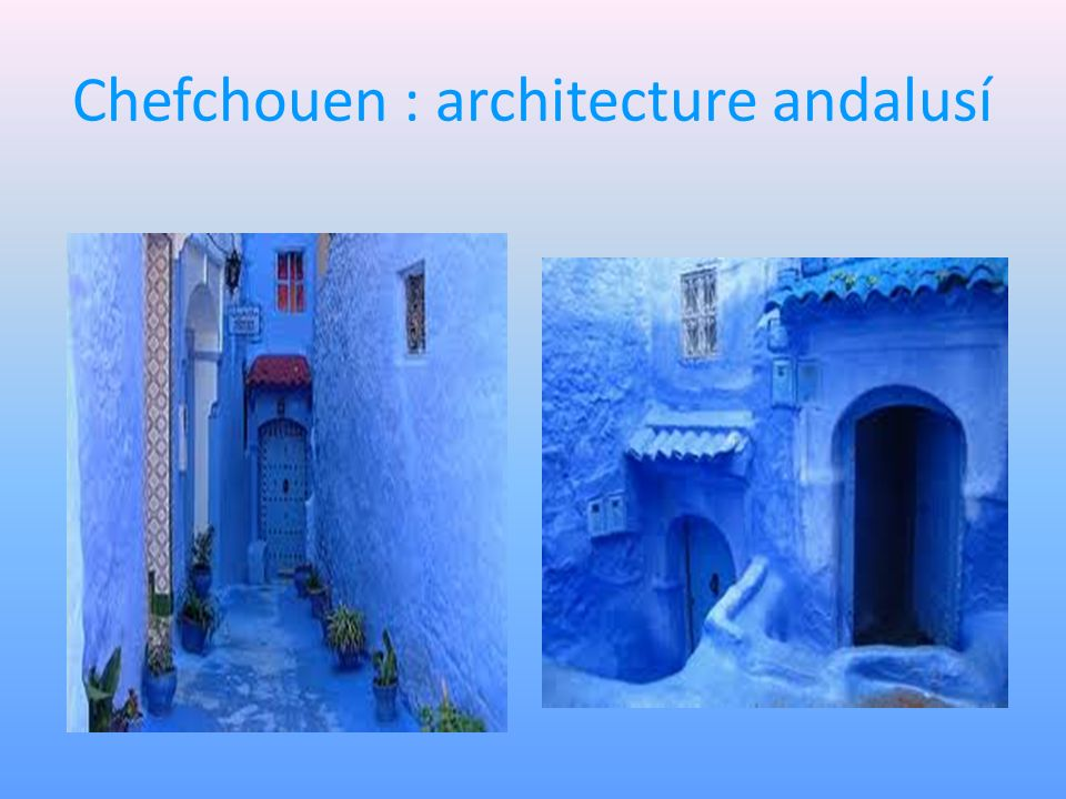 Chefchouen : architecture andalusí