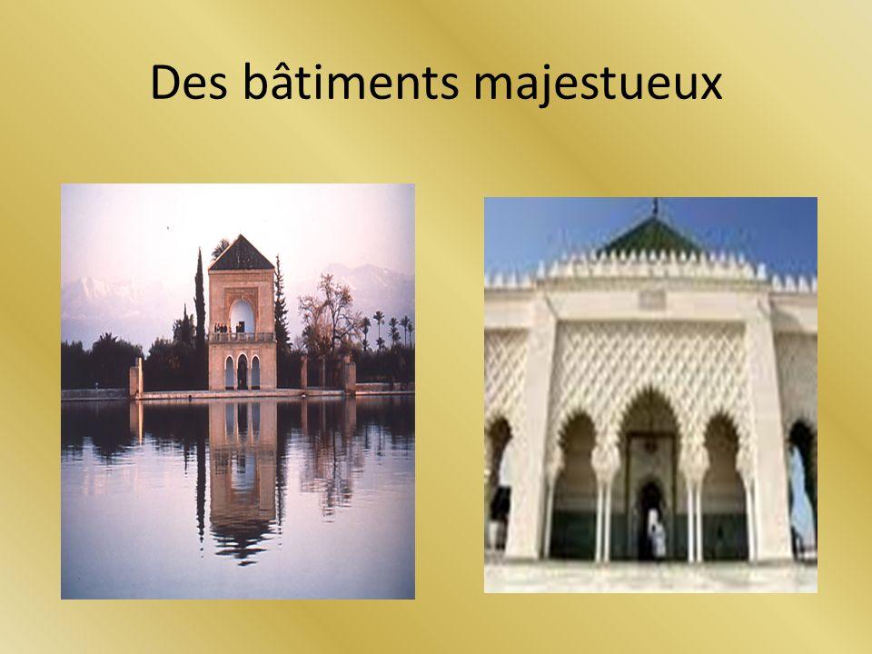 Des bâtiments majestueux
