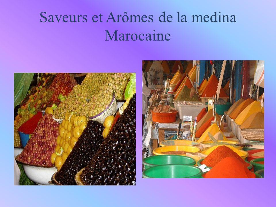 Saveurs et Arômes de la medina Marocaine