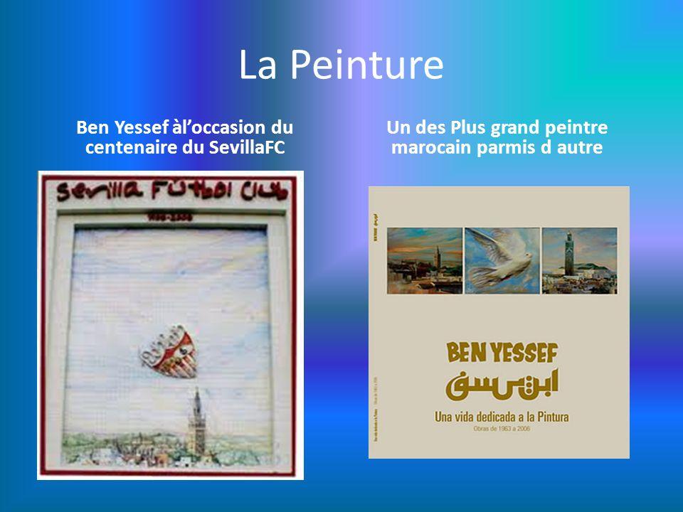 La Peinture Ben Yessef àloccasion du centenaire du SevillaFC Un des Plus grand peintre marocain parmis d autre