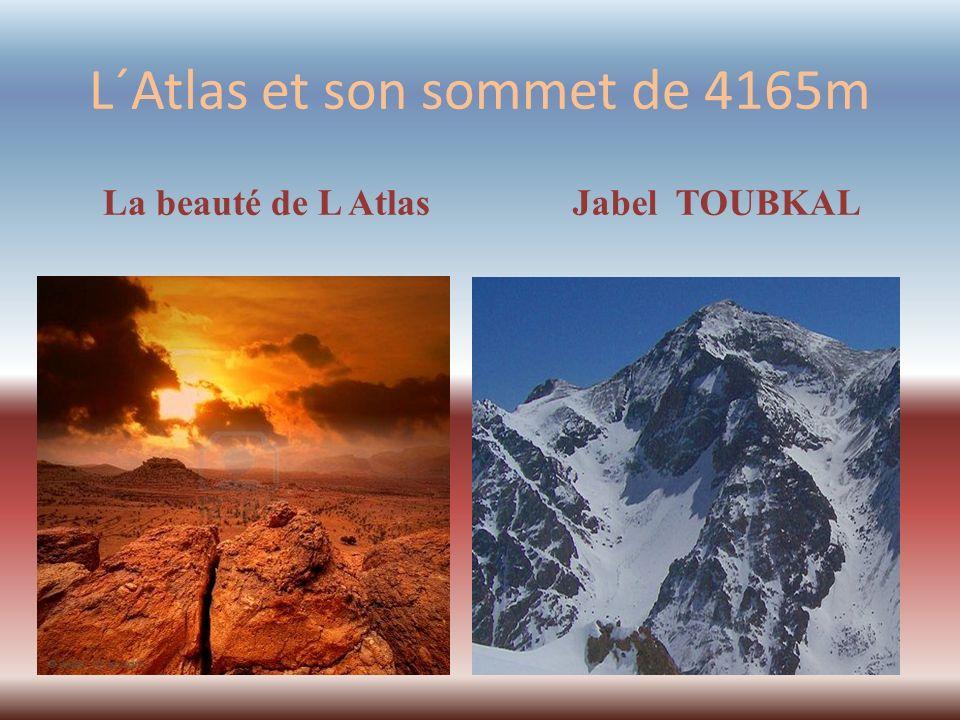 L´Atlas et son sommet de 4165m La beauté de L Atlas Jabel TOUBKAL