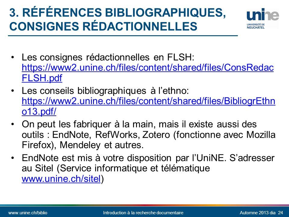 www.unine.ch/biblioIntroduction à la recherche documentaireAutomne 2013 dia 24 3.