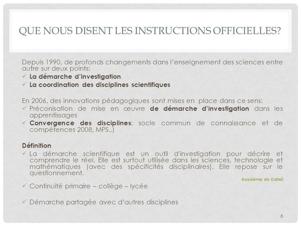 Identifier les modalités de mise en œuvre et les différentes étapes de la démarche dinvestigation.