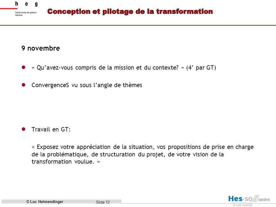 Slide 13 9 novembre « Quavez-vous compris de la mission et du contexte.